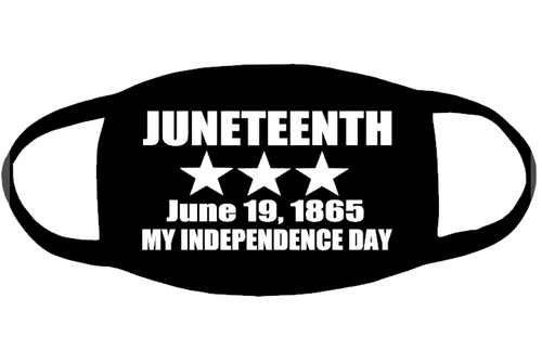 (Single color for Mask) JuneTeenth (3 star) June 19, 1865 My Independence Day (2 colors) Vinyl Transfer