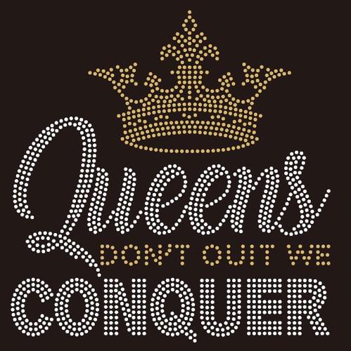 Queens Conquer - custom Rhinestone Transfer