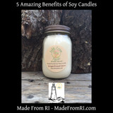 5 Amazing Benefits of Soy Candles from Made From RI