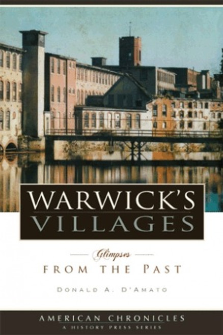 Warwick Villages: Glimpses from the Past