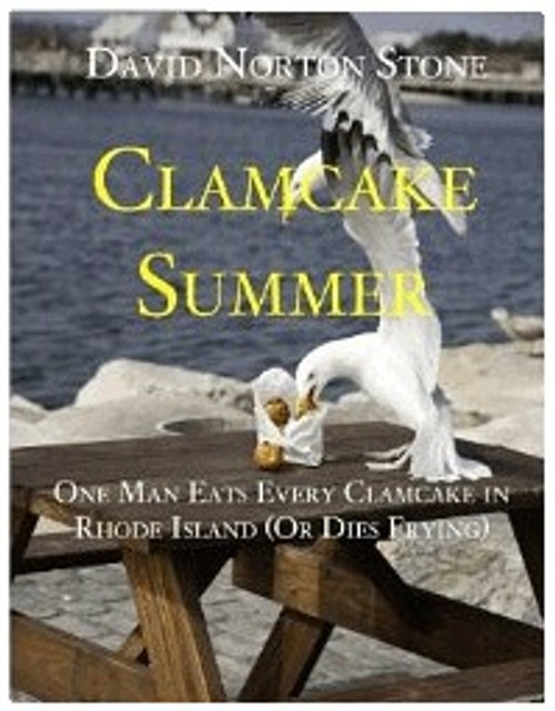 Clamcake Summer: One Man Eats Every Clamcake in Rhode Island (Or Dies Frying)