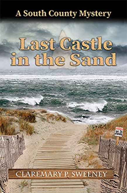 Last Castle In The Sand (South County Murder Mystery)