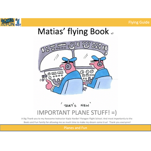 Matias' Private Pilot's Guide - Fun, everything you need to know - VFR
