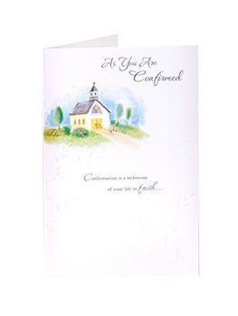 As you are Confirmed Confirmation Greeting Card