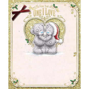 For The One I Love Me To You Bear Handmade Christmas Card