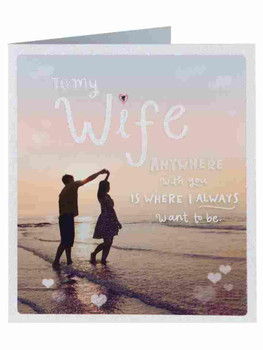 Wife Anywhere With You Valentine's Day New Greeting Card