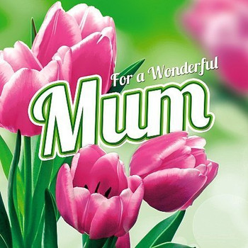 3D Holographic Beautiful Pink Tulips Wonderful Mum Mother's day Card
