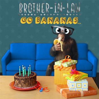 Brother in Law Go Bananas Funny Birthday Card Hallmark