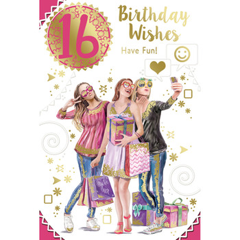 16th Birthday Wishes Have Fun Open Female Celebrity Style Greeting Card