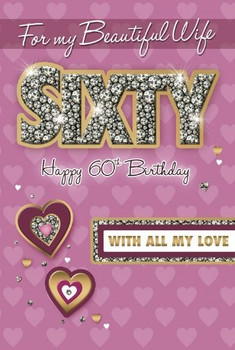 60th Birthday Card for My Wife
