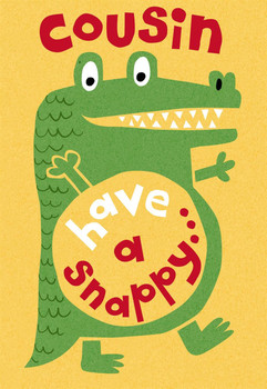 Cousin Have a Snappy Birthday Card Hallmark