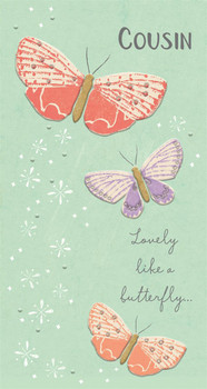 Lovely Like A Butterfly Cousin Birthday Card