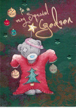 Me to you Tatty Teddy Christmas Card To a very special Godson
