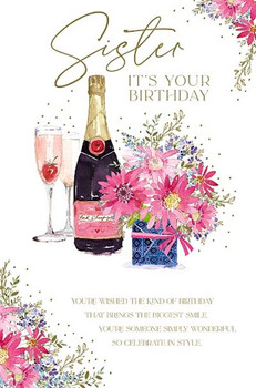 Champagne And Flowers Sister Birthday Card