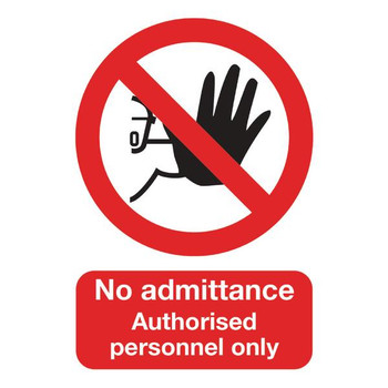 A5 Only PVC No Admittance Authorised Personnel Safety Sign