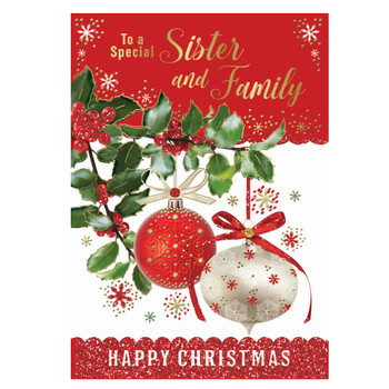 To a Special Sister and Family Decorative Baubles Design Christmas Card