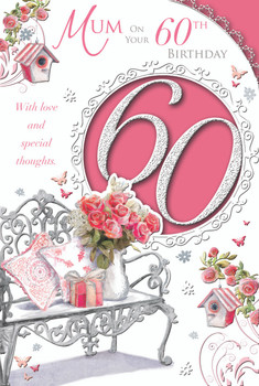 Mum On Your 60th Birthday With Love And Special Thoughts Celebrity Style Card