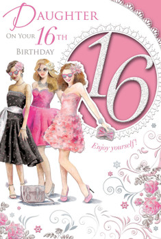 Daughter On Your 16th Birthday Celebrity Style Card