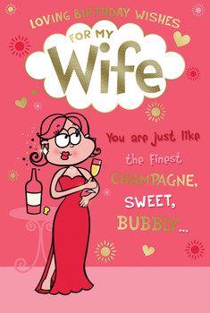 Loving Birthday Wishes For My Wife Lady with Champagne Design Witty Words Card