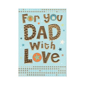 For You Dad With Love Birthday Card