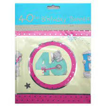 Happy 40th Birthday Me to You Bear Banner