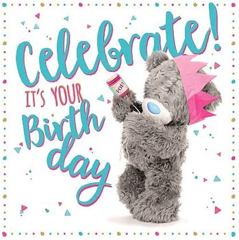 Celebrate It's Your Birthday Me to You 3D Holographic Hologram Birthday Card
