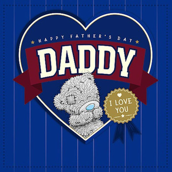 Daddy I Love You Father Day Adorable Me To You Bear Greeting Card