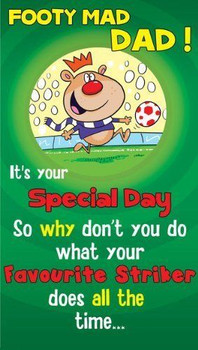 Funny Father's Day Greeting Footy Mad Dad Humour Card