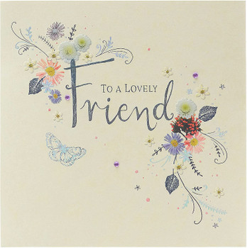 To A Lovely Friend Floral Design Birthday Card