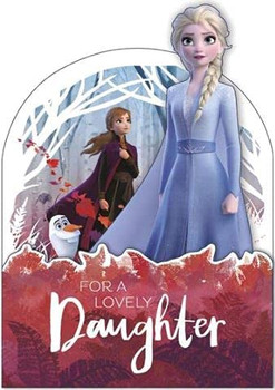 For a Lovely Daughter Disney Frozen 2 Elsa, Anna and Olaf 3D Birthday Card