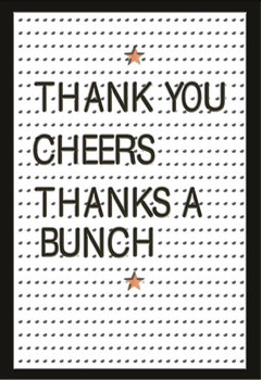 Thank You Cheers Thanks A Bunch Blank Card