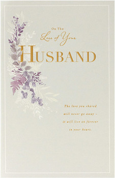 On The Loss of Your Husband Gold Foil Details Sympathy Card