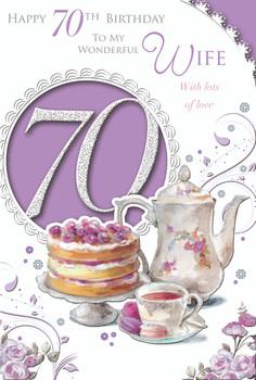 Happy 70th Birthday To My Wonderful Wife Tea Time Design Celebrity Style Card