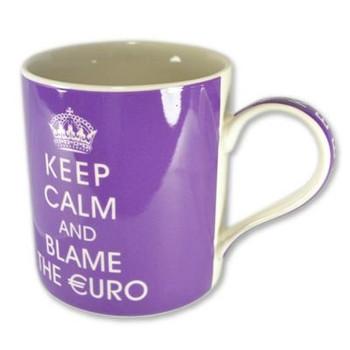 Keep Calm Ceramic Mug Keep Calm And Blame The Euro