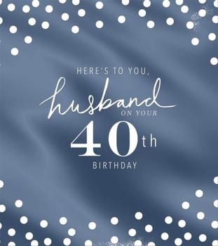 40th Birthday Husband