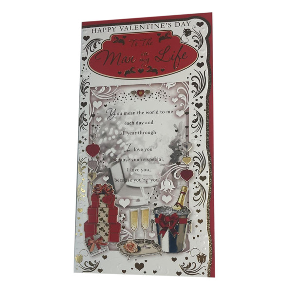 To The Man In My Life Champagne And Gifts Design Valentine's Day Card