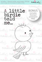 A Little Birdie told me...Craft Digital stamp download with FREE Sentiment