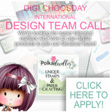 INTERNATIONAL DESIGN TEAM CALL - DIGI CHOOSDAY