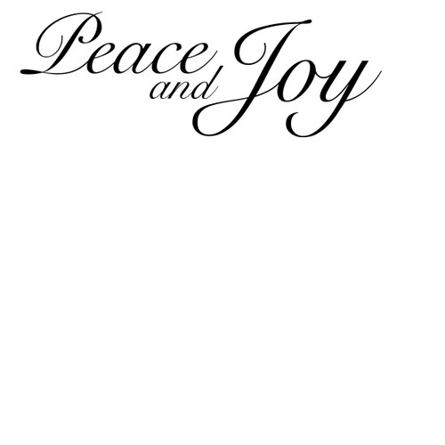 Peace and Joy - Sentiment download printable digital stamp