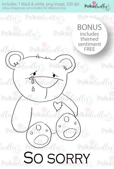 So sorry sad bear...Craft Digital stamp download with FREE Sentiment