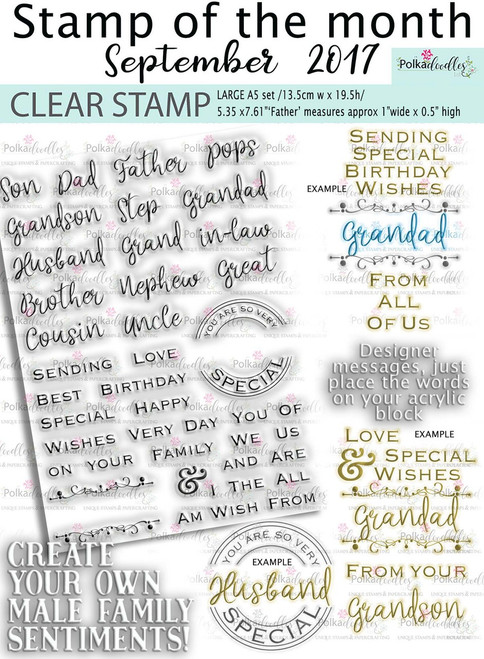 STAMP OF THE MONTH SEPT 2017 - Male themed build your own Sentiments Clear Stamps