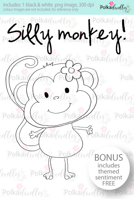 Silly monkey...Craft Digital stamp download with FREE Sentiment