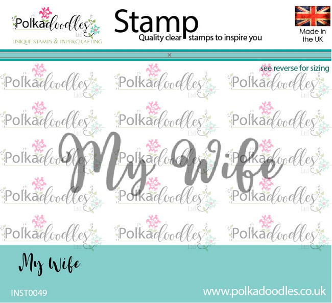My Wife - clear polymer greeting stamp