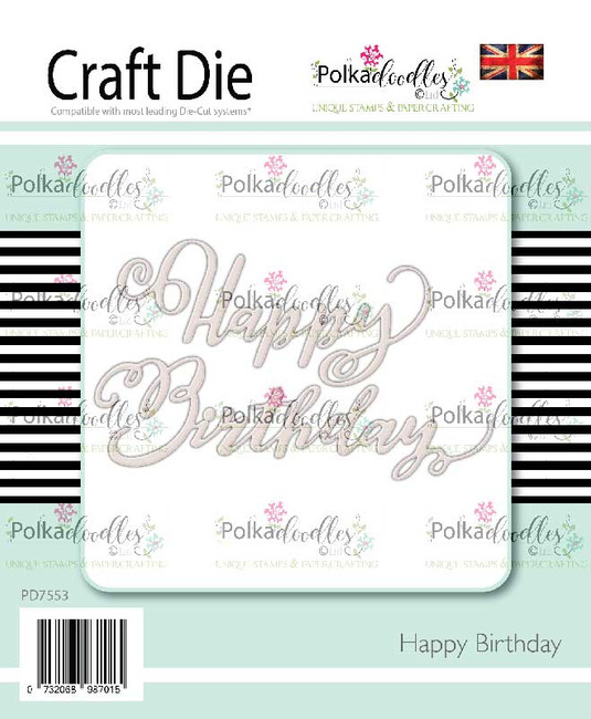 Happy Birthday - 2 craft cutting dies