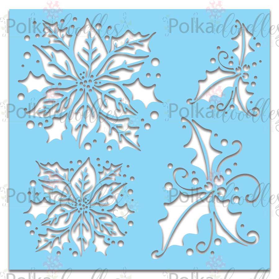 "Poinsettia/Holly -  Christmas Stencil, 6 x 6"""