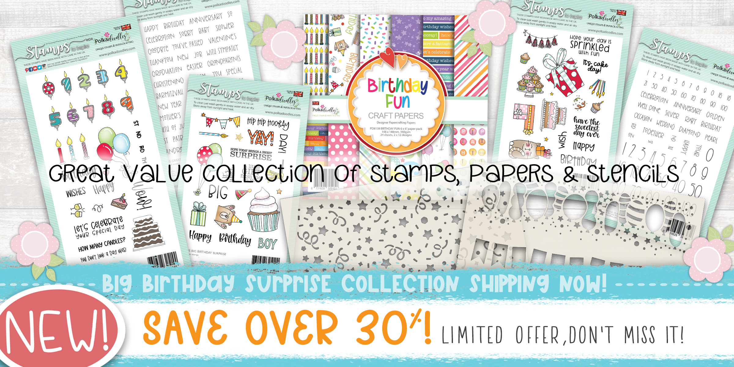 Big Birthday surprise collection of occasions birthday stamps papers and stencils