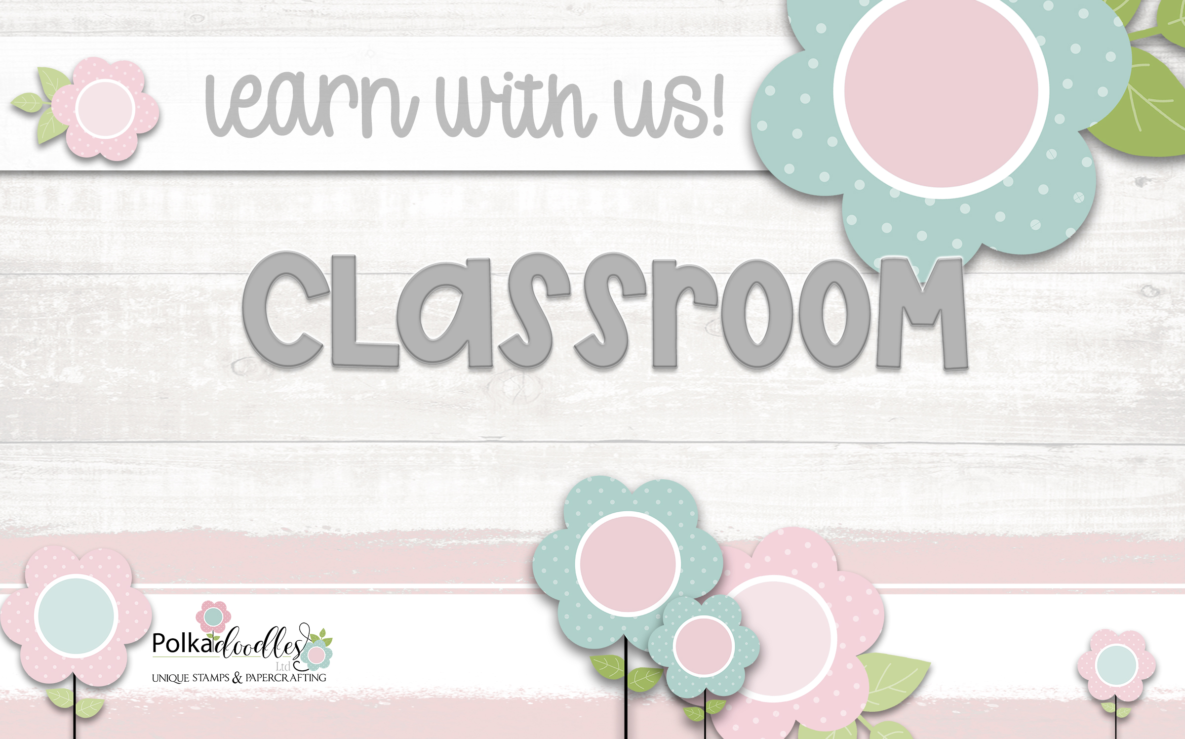 visit our classroom to find step by step projects and tutorials!