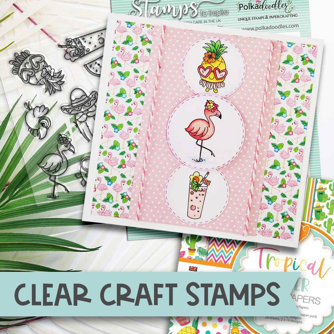 Clear Craft Stamps