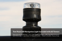 Every tower includes a 360 degree LED tow light that is USCG safety approved.