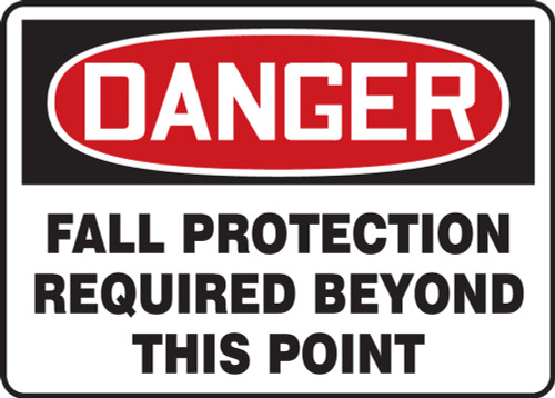 Accuform MFPR105VP Sign: Fall Protection Required Beyond This Point